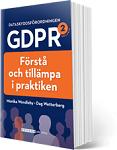 Boken Dataskyddsföreningen GDPR – Förstå och tillämpa i praktiken