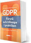 GDPR Förstå och tillämpa i praktiken, bok