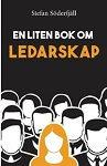 Lead Forward - en liten bok om ledarskap, bild för WEB