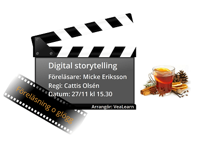 Föreläsning Digital storytelling, 27nov, Nacka strand - VeaLearn Utbildning