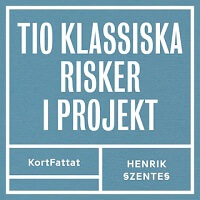 10 Klassiska risker i projekt - ljudbok, projektutbildningar kompetensutveckling online