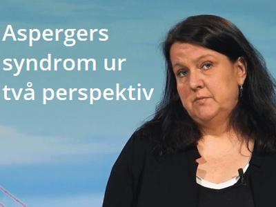 Aspergers syndrom ur två perspektiv - diplomerad onlineutbildning, vård och omsorg