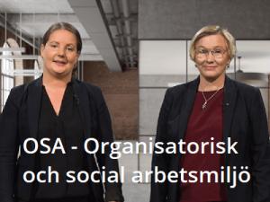 OSA - Organisatorisk och social arbetsmiljö onlineutbildning, arbetsmiljö