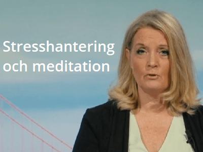 Stresshantering och meditation - diplomerad onlineutbildning - hälsa, arbetsmiljö